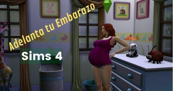 como adelantar un embarazo en los sims 4