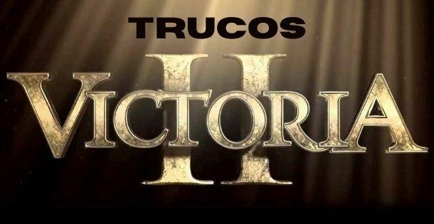 trucos victoria 2