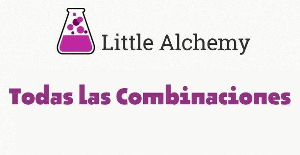 Little Alchemy Todas las combinaciones